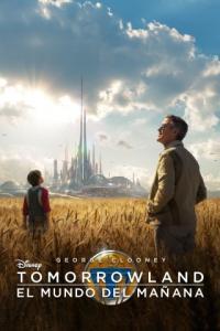 Poster Tomorrowland: El mundo del mañana