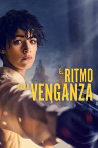 Poster El Ritmo de La Venganza