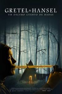 Poster Gretel y Hansel: Un siniestro cuento de hadas