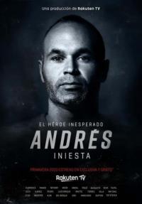Poster Andrés Iniesta, El Héroe Inesperado