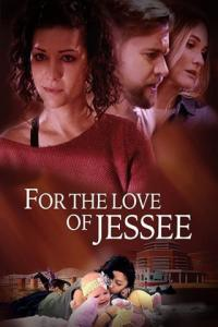 Poster For The Love Of Jessee