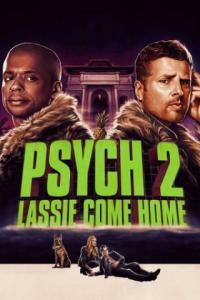 Poster Psych 2: Lassie Come Home