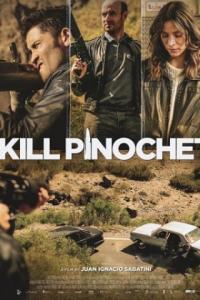 Poster Matar a Pinochet