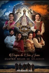 Poster Virgen de San Juan, cuatro siglos de milagros