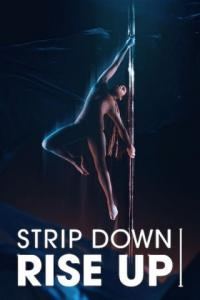 Poster Strip Down Rise Up