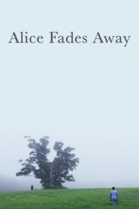 Poster Alice Fades Away