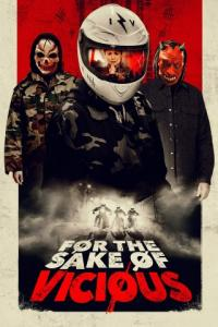 Poster For the Sake of Vicious