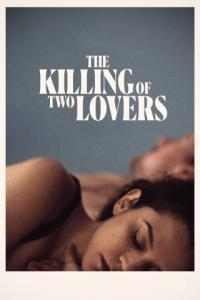 Poster The Killing of Two Lovers