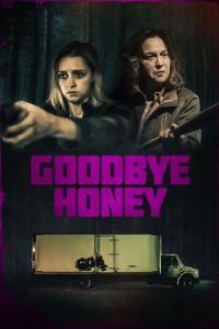 Poster Goodbye Honey
