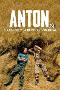 Poster Anton, su amigo y la Revolución rusa