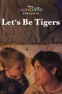 Poster Let's Be Tigers
