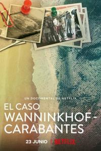 Poster El caso Wanninkhof-Carabantes