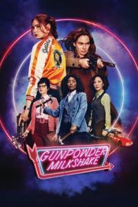 Poster Gunpowder Milkshake (Cóctel explosivo)