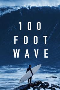Poster 100 Foot Wave