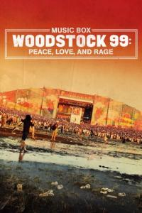 Poster Woodstock 99: Peace, Love, and Rage