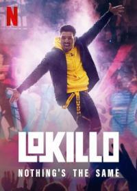 Poster Lokillo: nada es igual