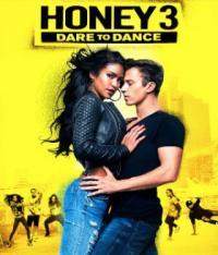 Poster Honey 3: Dare to Dance