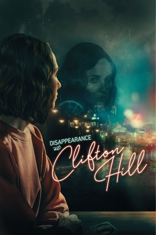 Película Disappearance at Clifton Hill en GNULA